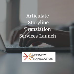 Articulate Storyline Translation Launch